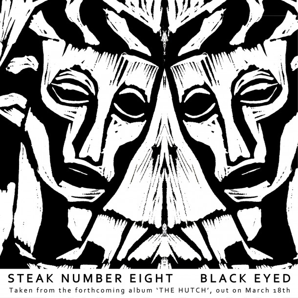 Check out the video for STEAK NUMBER EIGHT's single 'Black Eyed'!