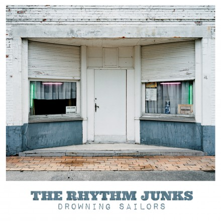 THE RHYTHM JUNKS release their second single 'DROWNING SAILORS'!