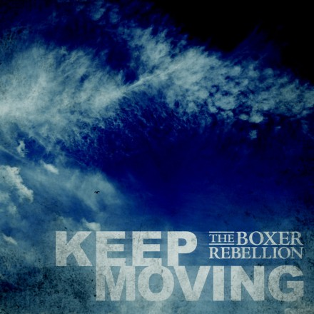 THE BOXER REBELLION release new music video for new single KEEP MOVING