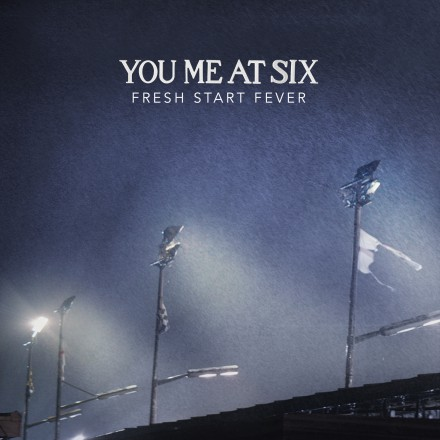 You Me At Six launch new single 'Fresh Start Fever'!