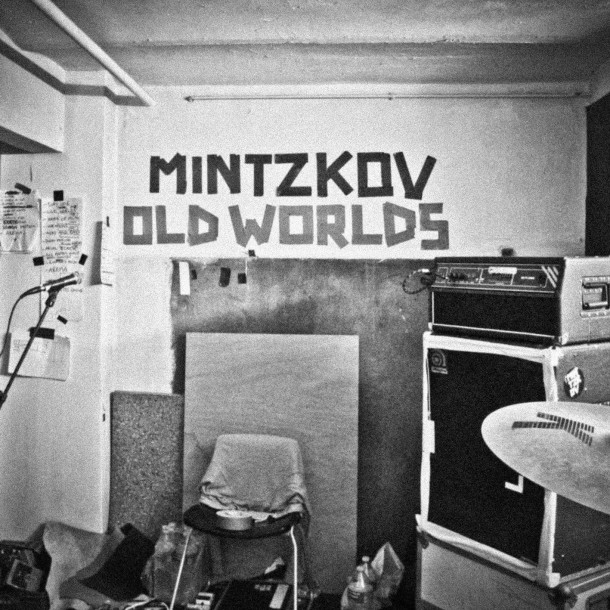 MINTZKOV launches new single OLD WORLDS!