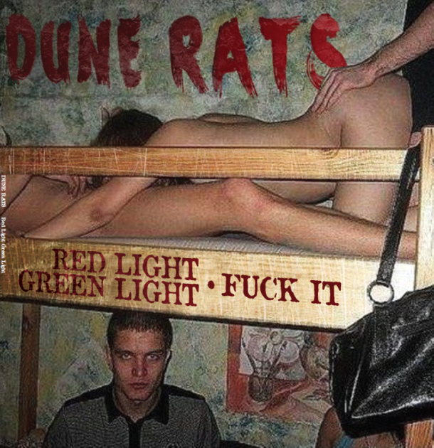 DUNE RATS announces the release of a limited edition 7 inch vinyl and European tour dates!