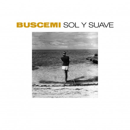 BUSCEMI announces new album 'SOL Y SUAVE'!