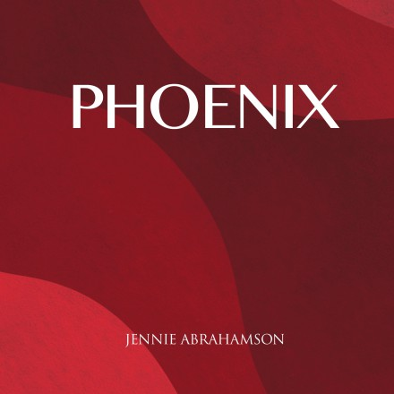 JENNIE ABRAHAMSON presents new single PHOENIX!
