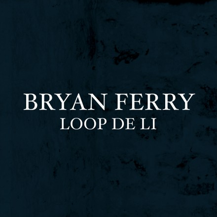 BRYAN FERRY presents new single from upcoming album!