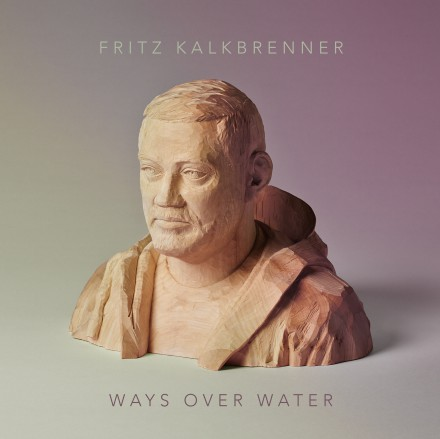 FRITZ KALKBRENNER releases new album today WAYS OVER WATER