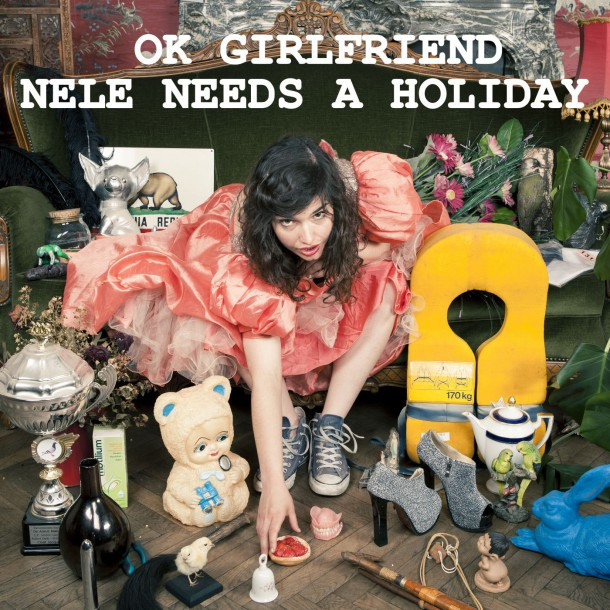 Nieuwe video clip voor 'OK GIRLFRIEND' van NELE NEEDS A HOLIDAY