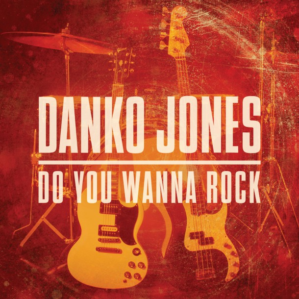 'DO YOU WANNE ROCK', new single of DANKO JONES