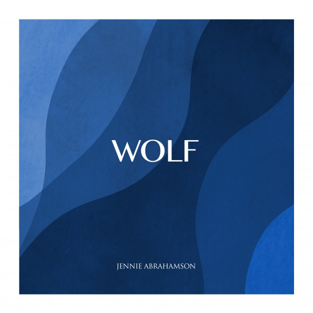 JENNIE ABRAHAMSON releases new single WOLF on March the 16th!