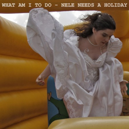 NELE NEEDS A HOLIDAY stelt nieuwe single 'WHAT AM I TO DO' voor!