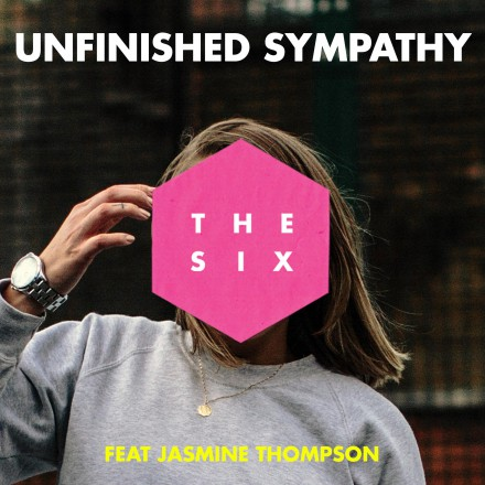 THE SIX unveil debut track UNFINISHED SYMPATHY ft. JASMINE THOMPSON