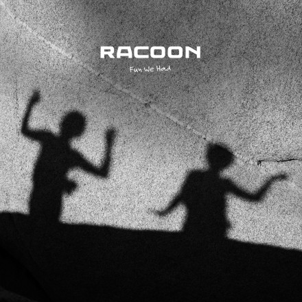 RACOON launches new single FUN WE HAD