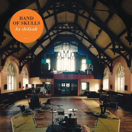 BAND OF SKULLS release new album BY DEFAULT today!
