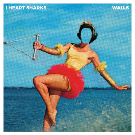 I HEART SHARKS launches a first single 'Walls' from forthcoming album!
