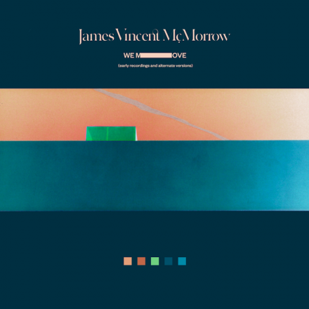 JAMES VINCENT McMORROW announces WE MOVE: EARLY RECORDINGS AND ALTERNATE VERSIONS