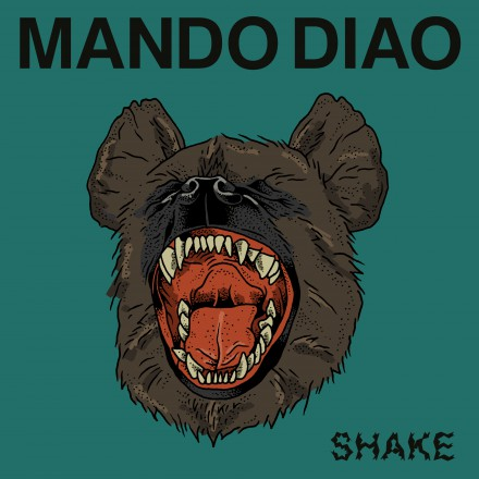 MANDO DIAO launches new single SHAKE!