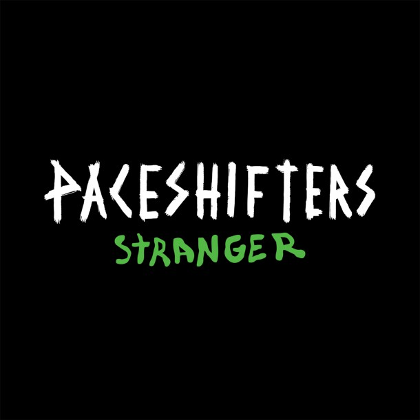 PACESHIFTERS release STRANGER 