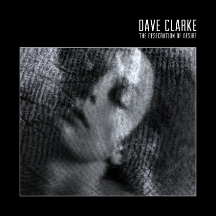 DAVE CLARKE releases new album today!