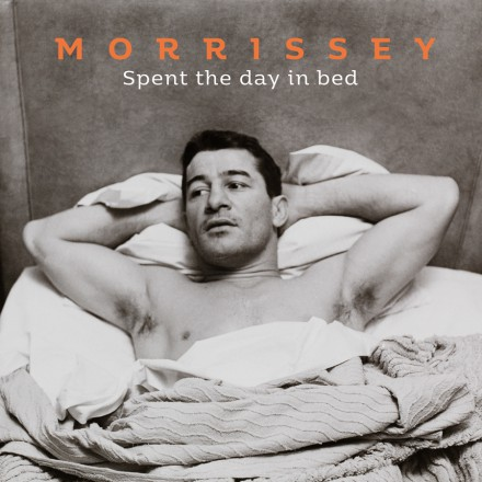 MORRISSEY reveals video for  SPENT THE DAY IN BED!