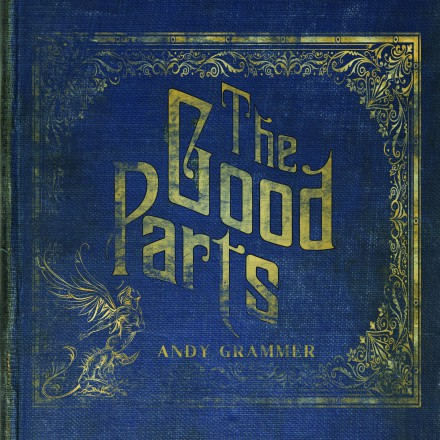 ANDY GRAMMER announces new album THE GOOD PARTS!