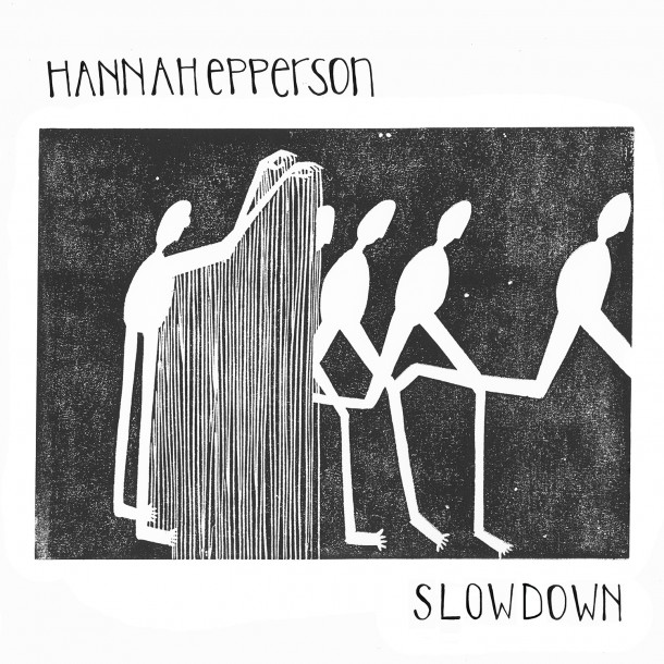 HANNAH EPPERSON  announces new album SLOWDOWN!