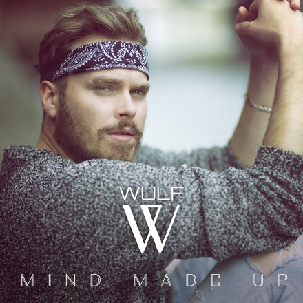 WULF stelt single MIND MADE UP voor!
