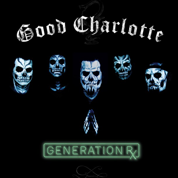 GOOD CHARLOTTE releases new album 'GENERATION RX'