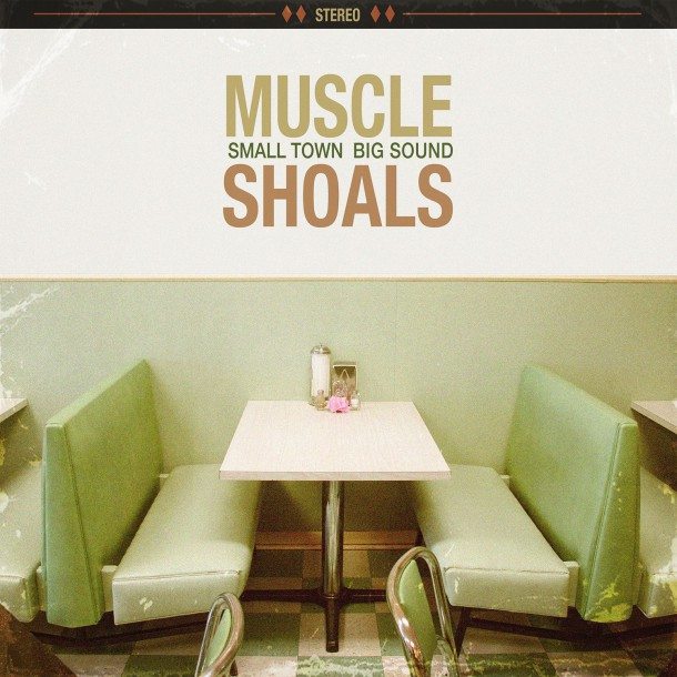 MUSCLE SHOALS small town, big sound unites generations of icons