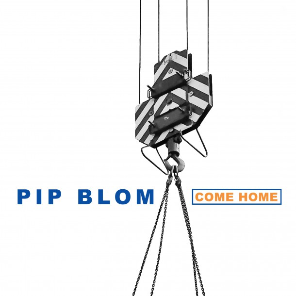 PIP BLOM releases new track COME HOME
