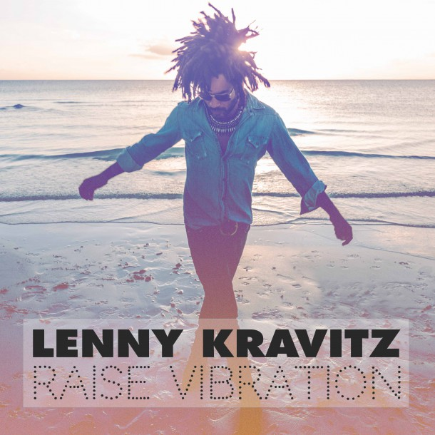 LENNY KRAVITZ releases new album 'RAISE VIBRATION'