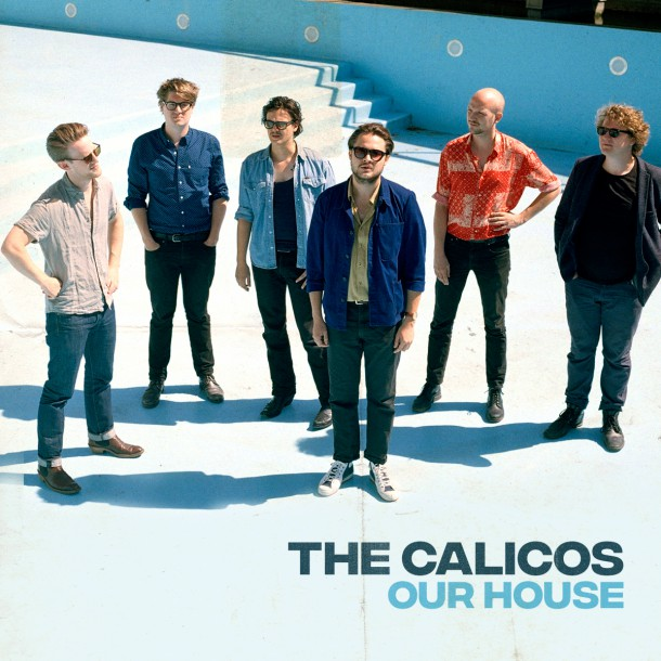 Humo's Rock Rally winnaars THE CALICOS lanceren eerste single 'OUR HOUSE'.