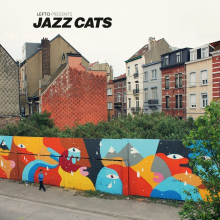LEFTO PRESENTS JAZZ CATS is out today!