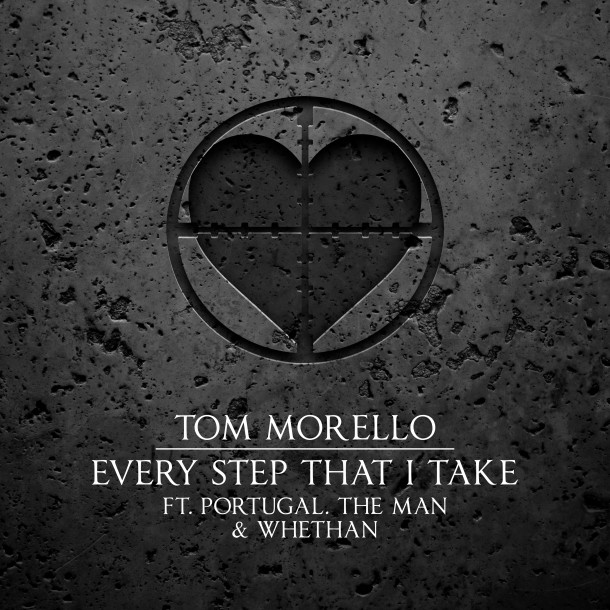 TOM MORELLO releases new single EVERY STEP THAT I TAKE  ft. PORTUGAL. THE MAN & WHETHAN