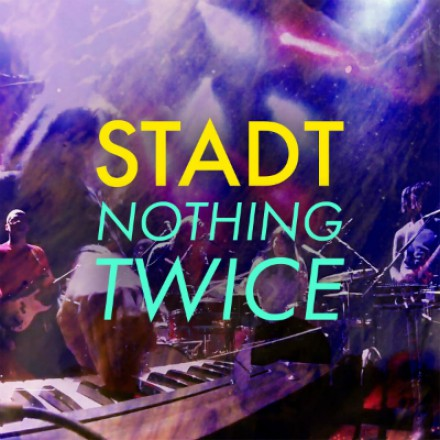 STADT lost eerste single 'NOTHING TWICE' uit nieuw album