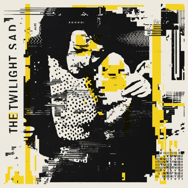 THE TWILIGHT SAD shares video for single 'VTr'