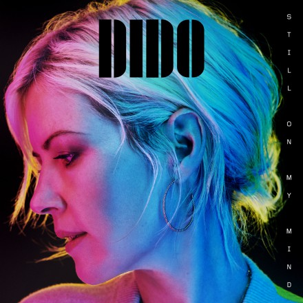 DIDO releases highly anticipated album STILL ON MY MIND today!