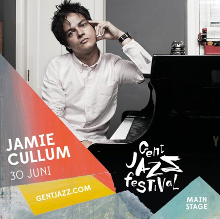 Jamie Cullum, José James, Fred Hersch & WDR Big Band, Vincent Peirani and many others on GENT JAZZ Festival!