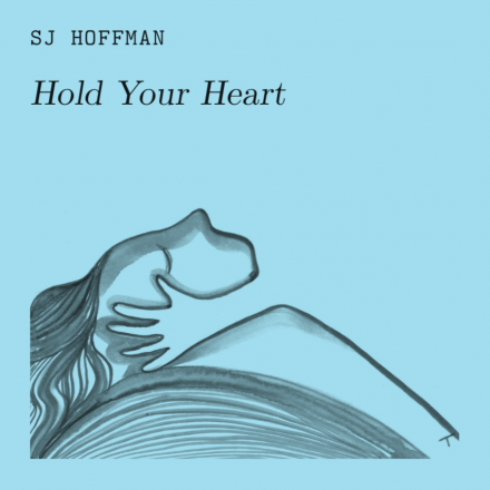 SJ HOFFMAN lanceert single HOLD YOUR HEART