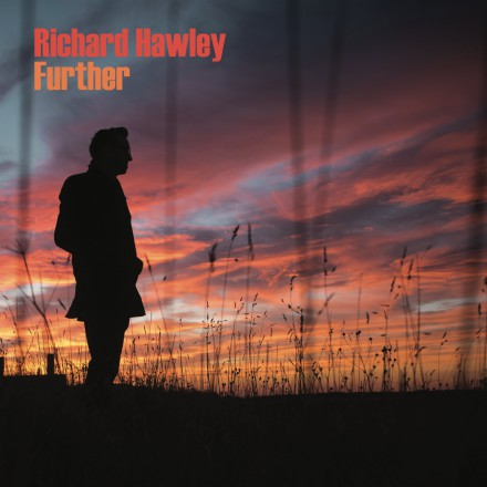 RICHARD HAWLEY presents his brand new album 'FURTHER'