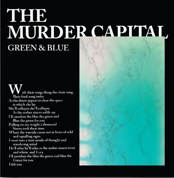 THE MURDER CAPITAL release video for new single GREEN & BLUE