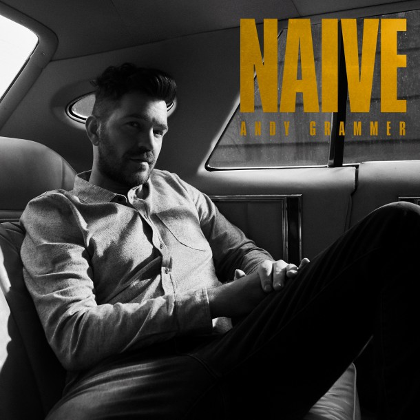 ANDY GRAMMER announces new album 'NAIVE'