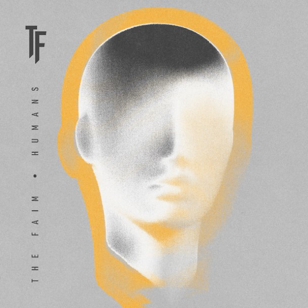 THE FAIM releases new single 'HUMANS' from upcoming album