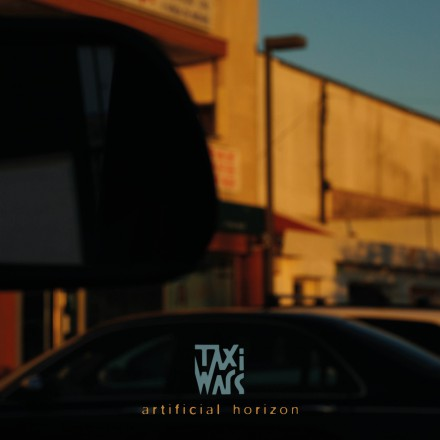 TAXIWARS release their new album 'ARTIFICIAL HORIZON' today!