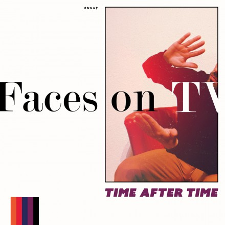 FACES ON TV stelt nieuwe single 'TiME AFTER TIME' voor