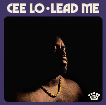 CEELO GREEN releases new single LEAD ME!