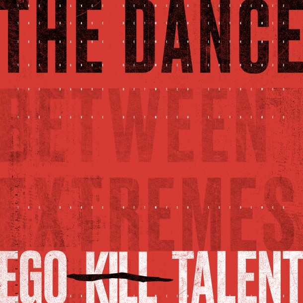 EGO KILL TALENT releases 'EP PART 1 THE DANCE' with single 'THE CALL'