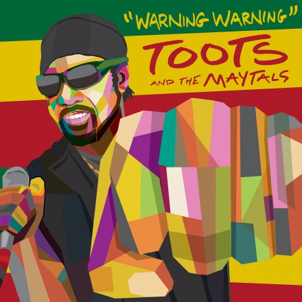 TOOTS AND THE MAYTALS release new single WARNING WARNING!