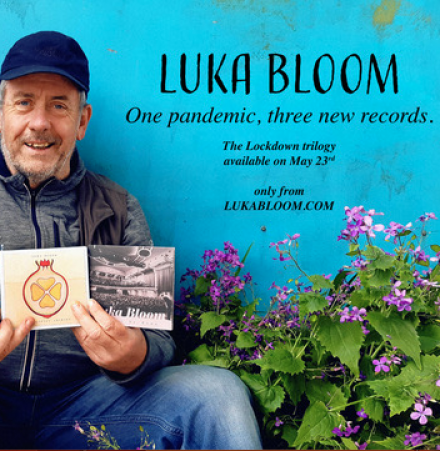 LUKA BLOOM: One Pandemic, 3 new records!