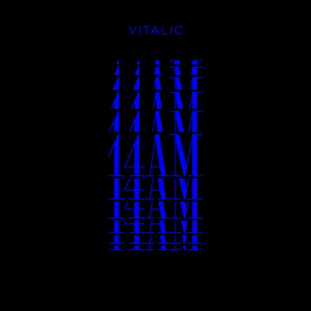 VITALIC 's new single 14AM is out today!